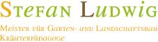 Stefan Ludwig - Meister für Garten- und Landschaftsbau, Kräuterpädagoge